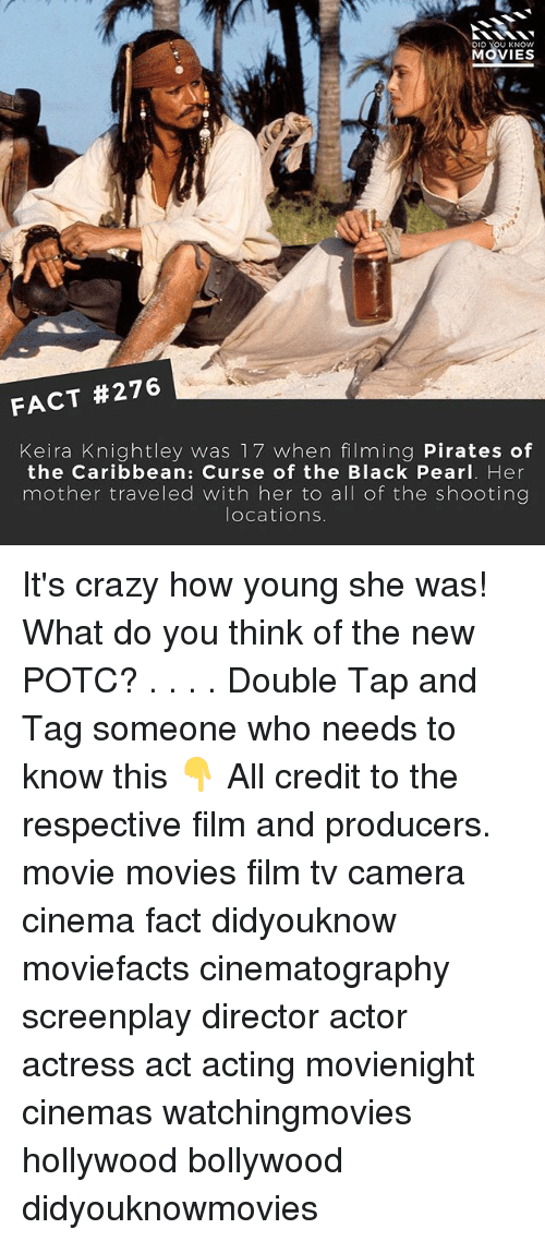 pirates of the caribbean: DID  U KNOW  MOVIES  FACT #276  Keira Knightley was 17 when filming Pirates of  the Caribbean: Curse of the Black Pearl. Her  mother traveled with her to a  of the shooting  locations It's crazy how young she was! What do you think of the new POTC? . . . . Double Tap and Tag someone who needs to know this 👇 All credit to the respective film and producers. movie movies film tv camera cinema fact didyouknow moviefacts cinematography screenplay director actor actress act acting movienight cinemas watchingmovies hollywood bollywood didyouknowmovies