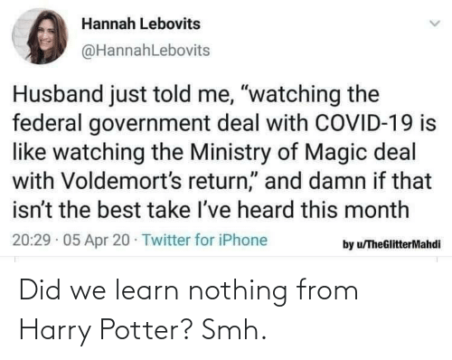Harry Potter: Did we learn nothing from Harry Potter? Smh.