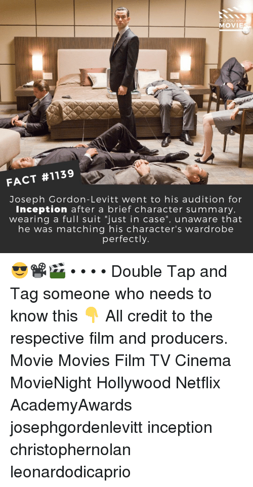 "Inception: DID YOU KNO  MOVIE  FACT #1139  Joseph Gordon-Levitt went to his audition for  Inception after a brief character summary  wearing a full suit ""just in case"", unaware that  he was matching his character's wardrobe  perfectly. 😎📽️🎬 • • • • Double Tap and Tag someone who needs to know this 👇 All credit to the respective film and producers. Movie Movies Film TV Cinema MovieNight Hollywood Netflix AcademyAwards josephgordenlevitt inception christophernolan leonardodicaprio"