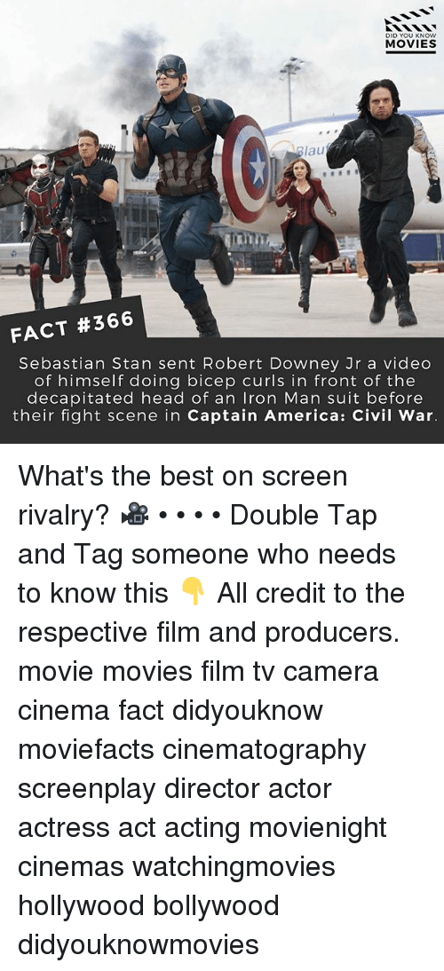 Captain America: Civil War: DID YOU KNOW  MOVIES  Blau  ain  FACT #366  Sebastian Stan sent Robert Downey Jr a video  of himself doing bicep curls in front of the  decapitated head of an Iron Man suit before  their fight scene in Captain America: Civil War. What's the best on screen rivalry? 🎥 • • • • Double Tap and Tag someone who needs to know this 👇 All credit to the respective film and producers. movie movies film tv camera cinema fact didyouknow moviefacts cinematography screenplay director actor actress act acting movienight cinemas watchingmovies hollywood bollywood didyouknowmovies