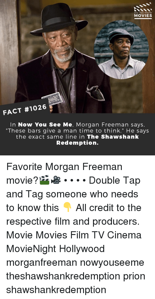 """Morgan Freeman: DID YOU KNOW  MOVIES  FACT #1026  In Now You See Me, Morgan Freeman says,  """"These bars give a man time to think."""" He says  the exact same line in The Shawshanlk  Redemption. Favorite Morgan Freeman movie?🎬🎥 • • • • Double Tap and Tag someone who needs to know this 👇 All credit to the respective film and producers. Movie Movies Film TV Cinema MovieNight Hollywood morganfreeman nowyouseeme theshawshankredemption prion shawshankredemption"""