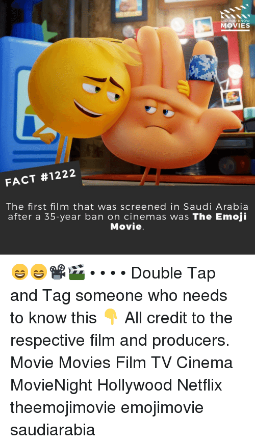 The Emoji: DID YOU KNOW  MOVIES  FACT #1222  The first film that was screened in Saudi Arabia  after a 35-year ban on cinemas was The Emoji  Movie 😄😄📽️🎬 • • • • Double Tap and Tag someone who needs to know this 👇 All credit to the respective film and producers. Movie Movies Film TV Cinema MovieNight Hollywood Netflix theemojimovie emojimovie saudiarabia