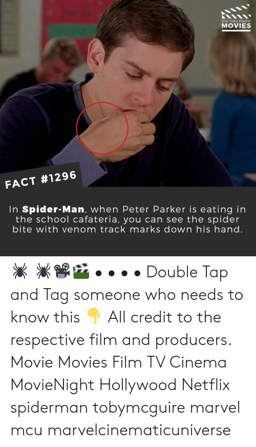 Tag Someone: DID YOU KNow  MOVIES  FACT #1296  In Spider-Man, when Peter Parker is eating in  the school cafateria, you can see the spider  bite with venom track marks down his hand. 🕷️ 🕷️📽️🎬 • • • • Double Tap and Tag someone who needs to know this 👇 All credit to the respective film and producers. Movie Movies Film TV Cinema MovieNight Hollywood Netflix spiderman tobymcguire marvel mcu marvelcinematicuniverse