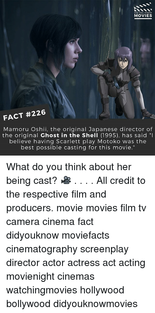 """scarlette: DID YOU KNOW  MOVIES  FACT #226  Ma moru Oshii, the original Japanese director of  the original Ghost in the Shell (1995), has said """"I  believe having Scarlett play Motoko was the  best possible casting for this movie."""" What do you think about her being cast? 🎥 . . . . All credit to the respective film and producers. movie movies film tv camera cinema fact didyouknow moviefacts cinematography screenplay director actor actress act acting movienight cinemas watchingmovies hollywood bollywood didyouknowmovies"""