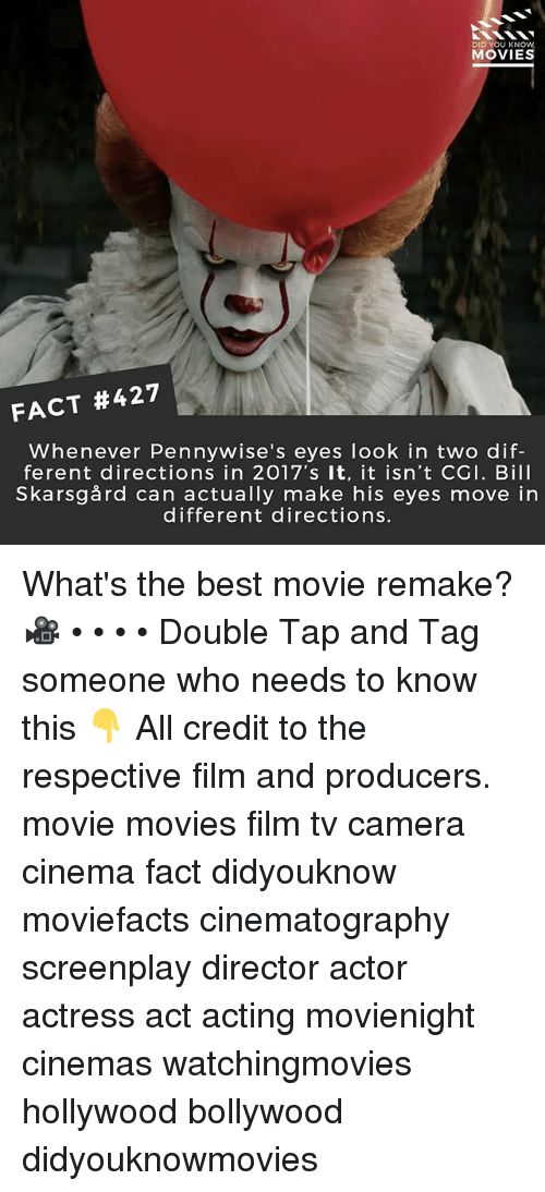 moving in: DID YOU KNOW  MOVIES  FACT #427  Whenever Pennywise's eyes look in two dif-  ferent directions in 2017's It, it isn't CGI. Bill  Skarsgård can actually make his eyes move in  different directions What's the best movie remake? 🎥 • • • • Double Tap and Tag someone who needs to know this 👇 All credit to the respective film and producers. movie movies film tv camera cinema fact didyouknow moviefacts cinematography screenplay director actor actress act acting movienight cinemas watchingmovies hollywood bollywood didyouknowmovies