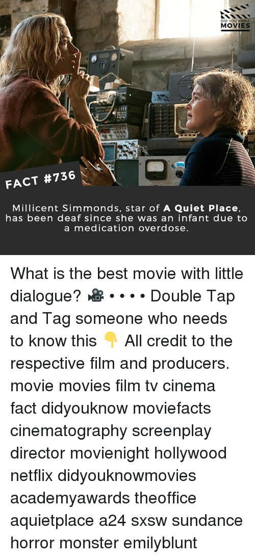 Sxsw: DID YOU KNOW  MOVIES  FACT #736  Millicent Simmonds, star of A Quiet Place.  has been deaf since she was an infant due to  a medication overdose What is the best movie with little dialogue? 🎥 • • • • Double Tap and Tag someone who needs to know this 👇 All credit to the respective film and producers. movie movies film tv cinema fact didyouknow moviefacts cinematography screenplay director movienight hollywood netflix didyouknowmovies academyawards theoffice aquietplace a24 sxsw sundance horror monster emilyblunt