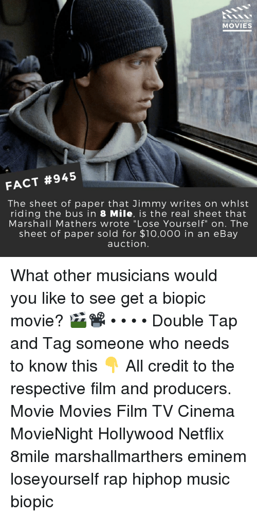 """8 Mile, eBay, and Eminem: DID YOU KNOW  MOVIES  FACT #945  The sheet of paper that Jimmy writes on whlst  riding the bus in 8 Mile, is the real sheet that  Marshall Mathers wrote """"Lose Yourself"""" on. The  sheet of paper sold for $1o,000 in an eBay  auction. What other musicians would you like to see get a biopic movie? 🎬📽️ • • • • Double Tap and Tag someone who needs to know this 👇 All credit to the respective film and producers. Movie Movies Film TV Cinema MovieNight Hollywood Netflix 8mile marshallmarthers eminem loseyourself rap hiphop music biopic"""