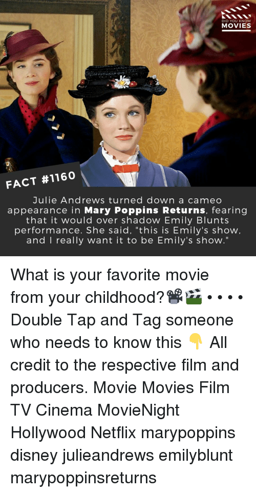 """blunts: DID YOU KNOW  MOVIESS  FACT #1160  Julie Andrews turned down a cameo  appearance in Mary Poppins Returns, fearing  that it would over shadow Emily Blunts  performance. She said, """"this is Emily's show  and I really want it to be Emily's show."""" What is your favorite movie from your childhood?📽️🎬 • • • • Double Tap and Tag someone who needs to know this 👇 All credit to the respective film and producers. Movie Movies Film TV Cinema MovieNight Hollywood Netflix marypoppins disney julieandrews emilyblunt marypoppinsreturns"""