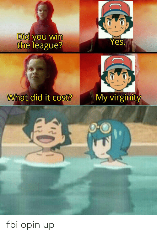 The League: Did you win  the league?  Yes.  What did it cost?  My virginity fbi opin up