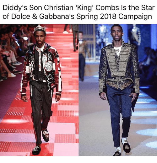 dolce: Diddy's Son Christian 'King' Combs Is the Star  of Dolce & Gabbana's Spring 2018 Campaign