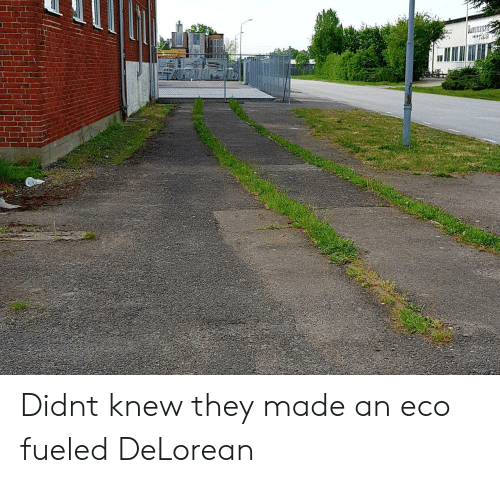 eco: Didnt knew they made an eco fueled DeLorean