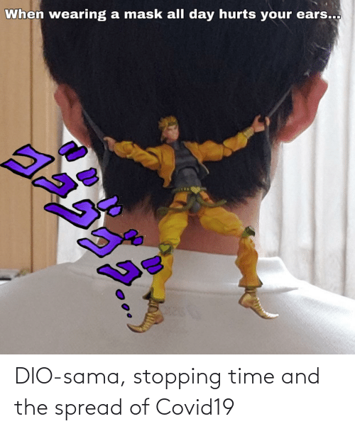 sama: DIO-sama, stopping time and the spread of Covid19