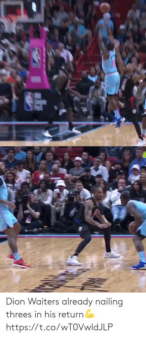 Waiters: Dion Waiters already nailing threes in his return💪 https://t.co/wT0VwldJLP