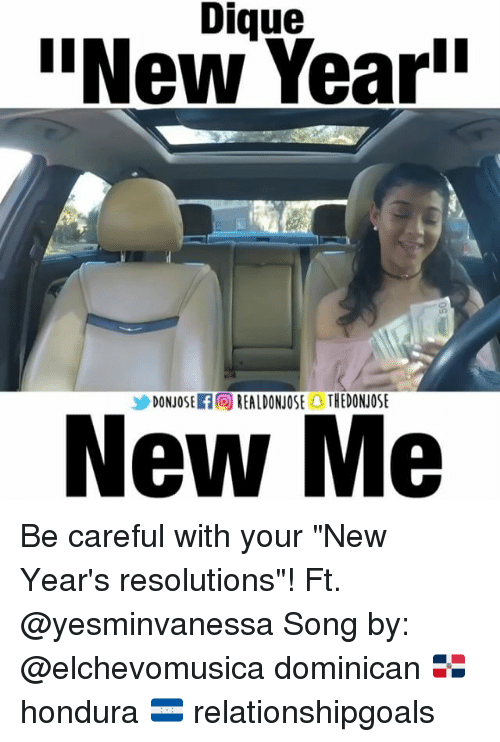 """Newyears: Dique  """"NewYear  ソDONJOSETG REALDONJOSE) THEDONJOSE  New Me Be careful with your """"New Year's resolutions""""! Ft. @yesminvanessa Song by: @elchevomusica dominican 🇩🇴 hondura 🇭🇳 relationshipgoals"""