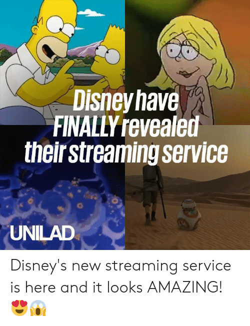 Dank, Amazing, and 🤖: Disneyhave  FINALLY revealed  theirstreaming service  UNILAD Disney's new streaming service is here and it looks AMAZING! 😍😱
