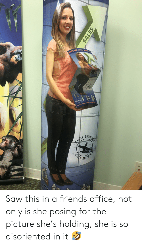 disoriented: DISPLAX AND SELLR  LOHBIS  SIMPLE  EASY SHIPPIS  AUTOMATIC  PiACTIO  MAKE YOUR ELIPS TOTEM ME  LOGISTIPS  SHIPPINS  EASY  16  SALES  LOLES Saw this in a friends office, not only is she posing for the picture she's holding, she is so disoriented in it 🤣