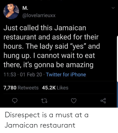 Restaurant: Disrespect is a must at a Jamaican restaurant