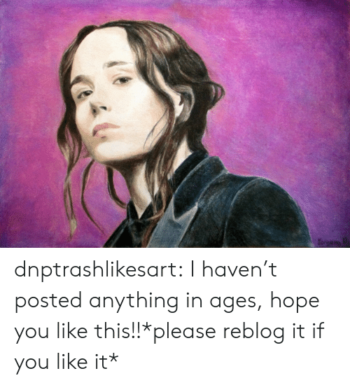 Tumblr, Blog, and Hope: dnptrashlikesart:  I haven't posted anything in ages, hope you like this!!*please reblog it if you like it*