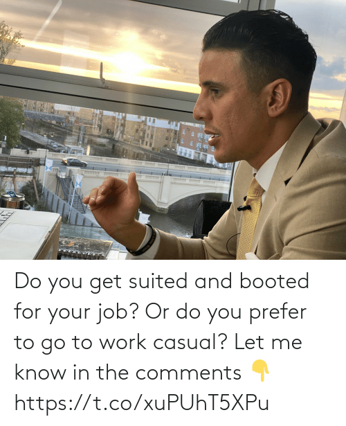 To Go: Do you get suited and booted for your job? Or do you prefer to go to work casual?   Let me know in the comments 👇 https://t.co/xuPUhT5XPu