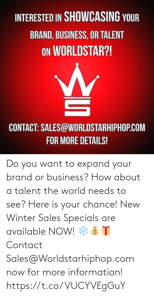 worldstarhiphop: Do you want to expand your brand or business? How about a talent the world needs to see? Here is your chance! New Winter Sales Specials are available NOW! ❄💰🎁 Contact Sales@Worldstarhiphop.com now for more information! https://t.co/VUCYVEgGuY