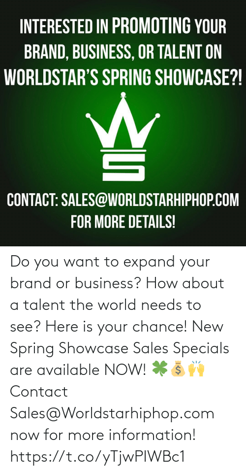worldstarhiphop: Do you want to expand your brand or business? How about a talent the world needs to see? Here is your chance! New Spring Showcase Sales Specials are available NOW! 🍀💰🙌 Contact Sales@Worldstarhiphop.com now for more information! https://t.co/yTjwPIWBc1