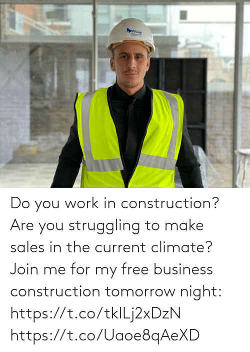 join.me: Do you work in construction? Are you struggling to make sales in the current climate?   Join me for my free business construction tomorrow night: https://t.co/tkILj2xDzN https://t.co/Uaoe8qAeXD