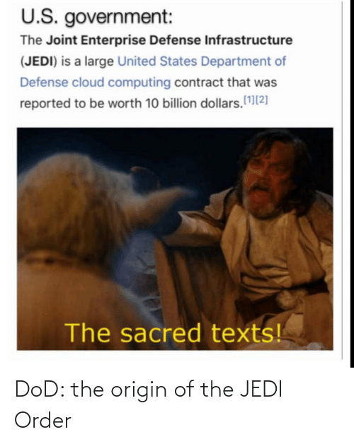 dod: DoD: the origin of the JEDI Order