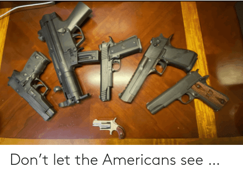T Let: Don't let the Americans see …