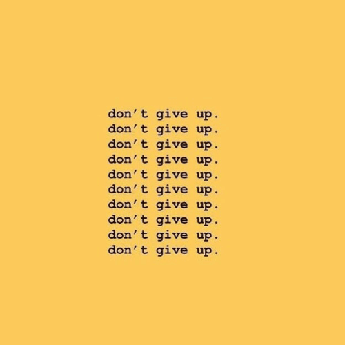 dont give up: don' t give up.  don' t give up  don' t give up  don' t give up  don' t give up  don' t give up.  don' t give up  don't give up.  don' t give up  don' t give up