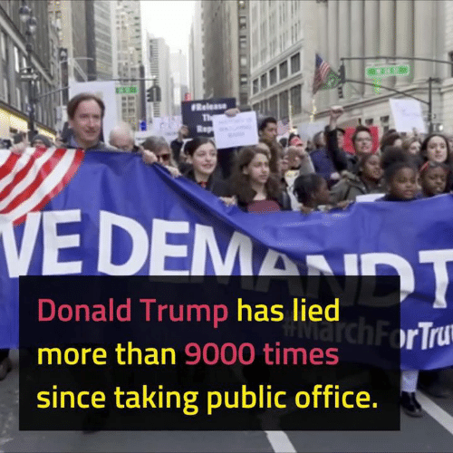 Donald Trump, Office, and Trump: Donald Trump has lied  more than 9000 times  since taking public office.  ch