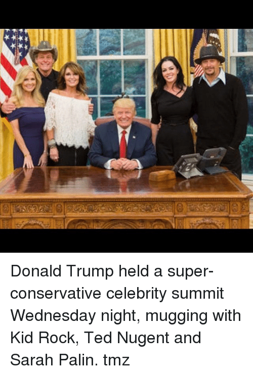 Sarah Palin: Donald Trump held a super-conservative celebrity summit Wednesday night, mugging with Kid Rock, Ted Nugent and Sarah Palin. tmz