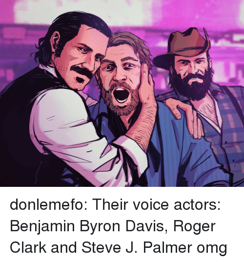Omg, Roger, and Tumblr: donlemefo:    Their voice actors: Benjamin Byron Davis, Roger Clark and Steve J. Palmer    omg