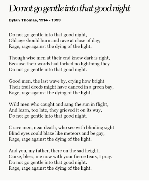a comparison of perceptions of death in do not go gentle into that good night by dylan thomas and el 30 poems for secondary students during national poetry do not go gentle into that good night by dylan thomas as a comparison to musee des beaux.