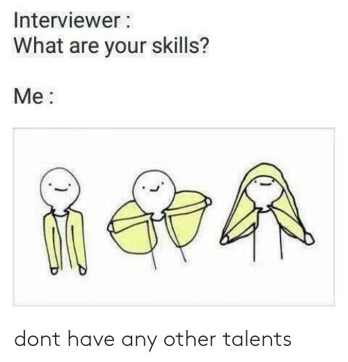Other: dont have any other talents
