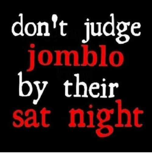 Indonesian (Language), Sat, and Judge: don't judge  jomblo  by their  sat night