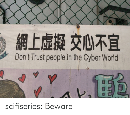 Tumblr, Blog, and World: Don't Trust people in the Cyber World  Y scifiseries:  Beware