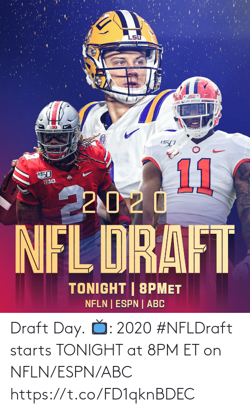 tonight: Draft Day.  📺: 2020 #NFLDraft starts TONIGHT at 8PM ET on NFLN/ESPN/ABC https://t.co/FD1qknBDEC
