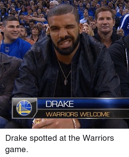 Warriors Game: DRAKE  WARRIORS WELCOME Drake spotted at the Warriors game.