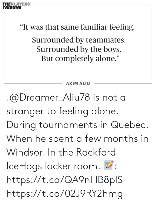 A Few: .@Dreamer_Aliu78 is not a stranger to feeling alone. During tournaments in Quebec. When he spent a few months in Windsor. In the Rockford IceHogs locker room.   📝: https://t.co/QA9nHB8plS https://t.co/02J9RY2hmg
