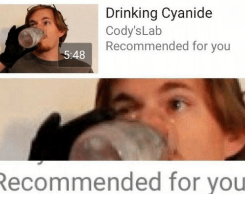 Drinking, Cyanide, and You: Drinking Cyanide  Cody'sLab  Recommended for you  5:48  ecommended for you