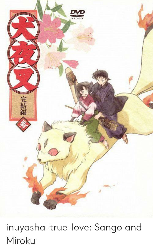 Video: DVD  VIDEO  完結編 inuyasha-true-love:  Sango and Miroku