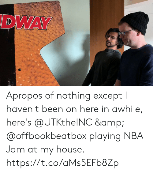 Memes, My House, and Nba: DWAY Apropos of nothing except I haven't been on here in awhile, here's @UTKtheINC & @offbookbeatbox playing NBA Jam at my house. https://t.co/aMs5EFb8Zp