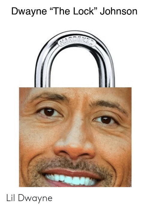 "Lock, Lil, and Dwayne: Dwayne ""The Lock"" Johnson  GARGENS Lil Dwayne"