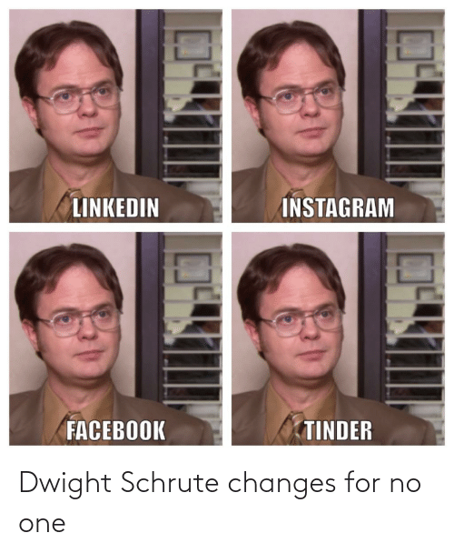 Schrute: Dwight Schrute changes for no one