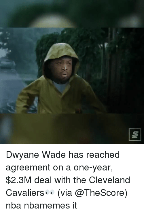 Cleveland Cavaliers: Dwyane Wade has reached agreement on a one-year, $2.3M deal with the Cleveland Cavaliers👀 (via @TheScore) nba nbamemes it