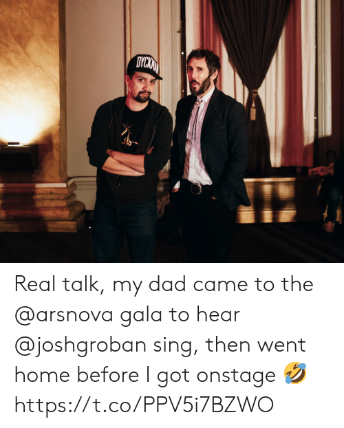 Before I: DYCKN Real talk, my dad came to the @arsnova gala to hear @joshgroban sing, then went home before I got onstage 🤣 https://t.co/PPV5i7BZWO