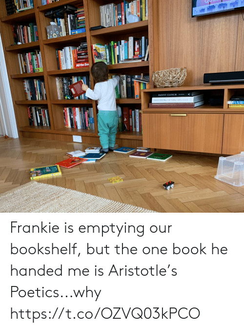 danny: E ANTOLOGYO  EMIN3M  All the So  DANNY CLINCH  OGUELIVING COUNTRY CITY  COAST  GOMTE FOPTRS202016  MAD  D D Frankie is emptying our bookshelf, but the one book he handed me is Aristotle's Poetics...why https://t.co/OZVQ03kPCO