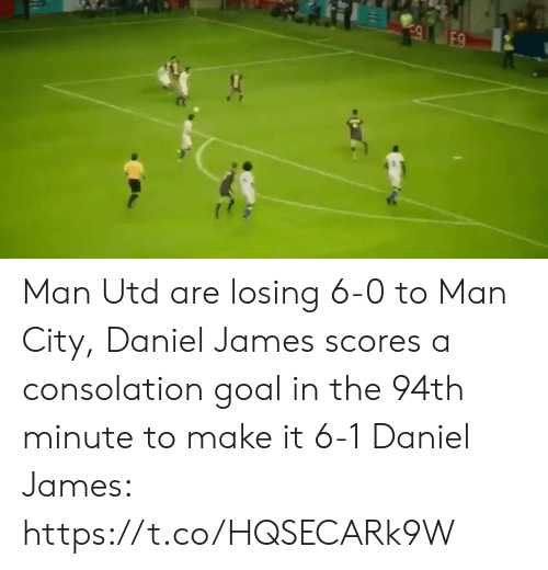 Consolation: E9 Man Utd are losing 6-0 to Man City, Daniel James scores a consolation goal in the 94th minute to make it 6-1  Daniel James: https://t.co/HQSECARk9W