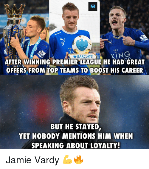 "Memes, Barclays, and Boost: EA  BARCLAYS  AFTER WINNING PREMIER""LEAGUE HE HAD GREAT  OFFERS FROM TOP TEAMS TO BOOST HIS CAREER  BUT HE STAYED,  YET NOBODY MENTIONS HIM WHEN  SPEAKING ABOUT LOYALTY! Jamie Vardy 💪🔥"