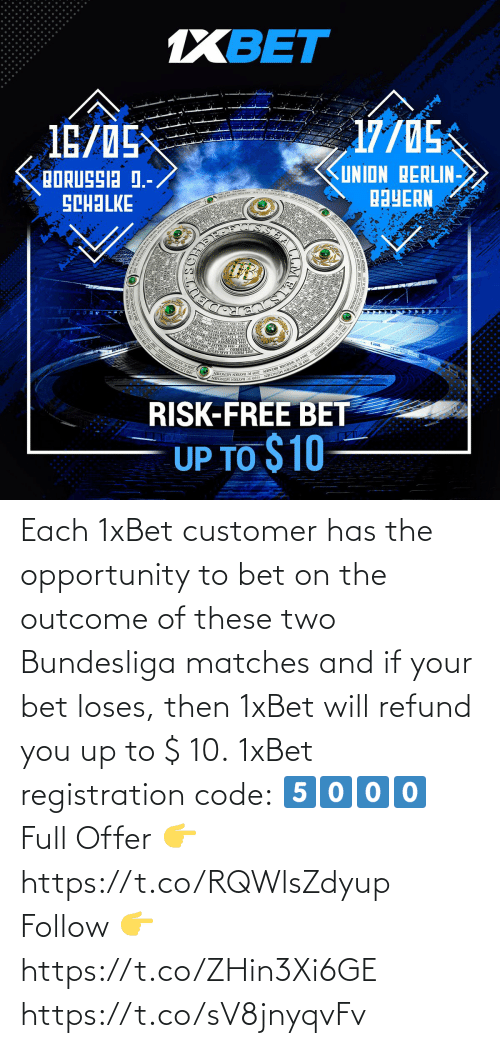 Matches: Each 1xBet customer has the opportunity to bet  on the outcome of these two Bundesliga matches and if your bet loses, then 1xBet will refund you up to $ 10.  1xBet registration code: 5⃣0⃣0⃣0⃣  Full Offer 👉 https://t.co/RQWlsZdyup  Follow 👉 https://t.co/ZHin3Xi6GE https://t.co/sV8jnyqvFv